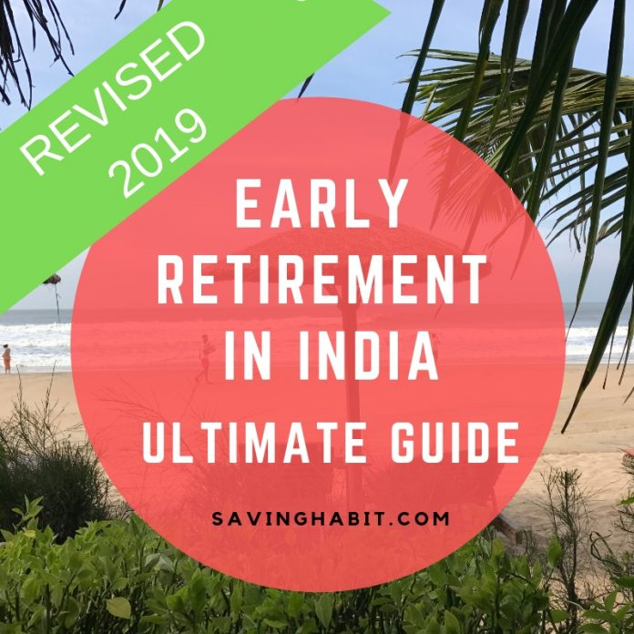 EARLY RETIREMENT GUIDE India