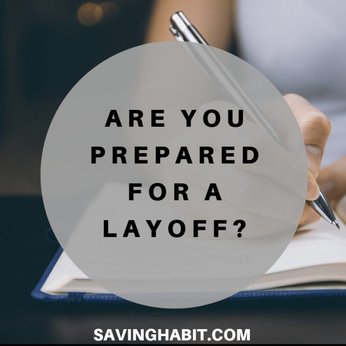 Are you prepared for a layoff_